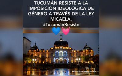 Tucumán resiste a la imposición de adoctrinamiento de género.